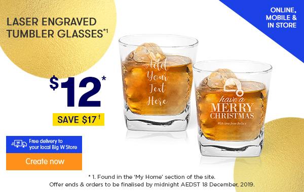 Engraved - Tumbler Glasses $12*1