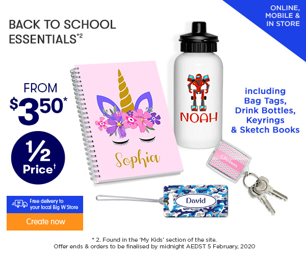 Plus 50% off ALL Back to School essentials including Bag Tags, Drink Bottles, Keyrings, & Sketch Books *2