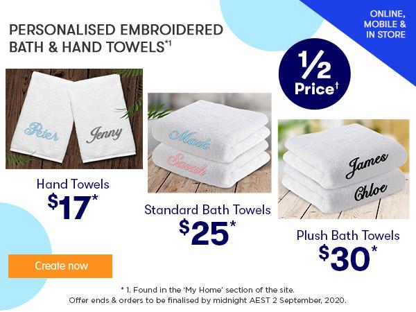 Embroidery - Standard Bath Towels $25, Plush Bath Towels $30, Hand Towels $17 *1