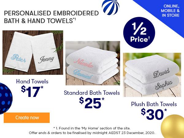 Embroidery - Standard Bath Towels $25, Plush Bath Towels $30, Hand Towels $17