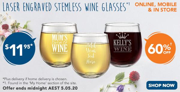 Engraved - $11.95 Stemless Wine Glasses *1