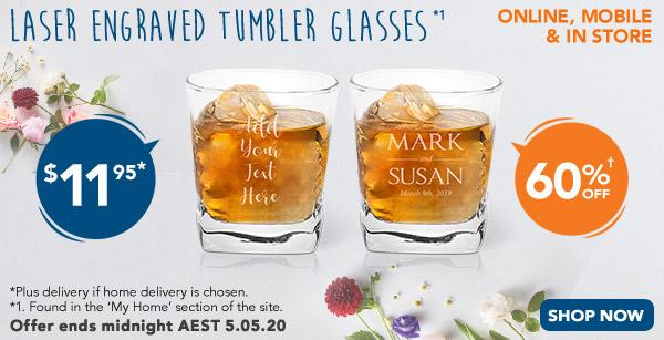 Engraved - $11.95 Tumbler Glasses *1